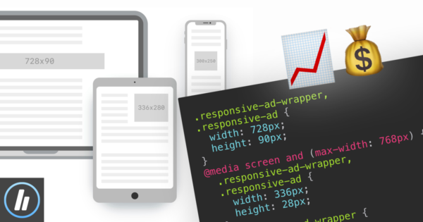 The Ultimate Guide To Building Powerful Responsive AdSense Units With CSS Tricks