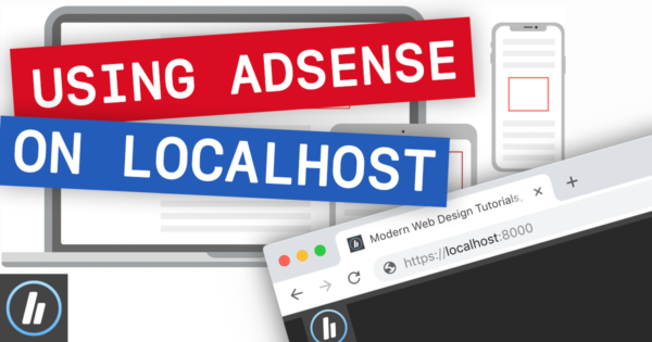 6 Tips For Working With AdSense During Local Development
